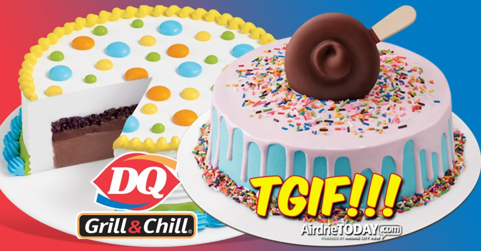 !TGIF Airdrie Dairy Queen 2