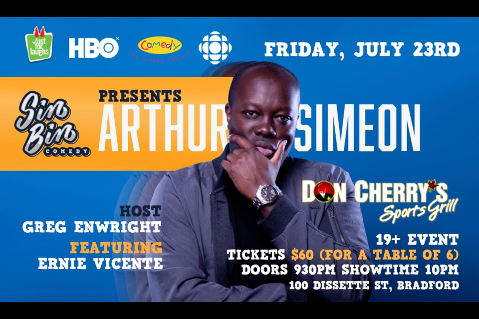 Headlining for Sin Bin Comedy's first show back since the pandemic is pro-comedian Arthur Simeon, who has performed at 'Just for Laughs' on many occasions.