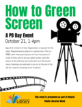 Green Screen PD day workshop- October 2019 UPDATED