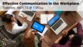 EffectiveCommunicationInTheWorkplace