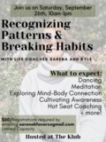 Recognizing Patterns and Breaking Habits (2)