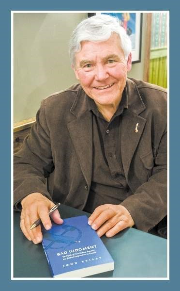 John Reilly will speak about his latest book, Bad Judgment, at Cochrane's Nan Boothby Library on May 26.