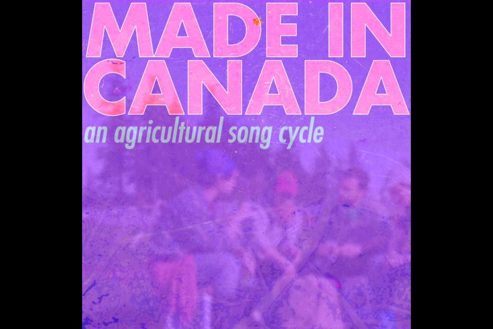Made in Canada: An Agricultural Song Cycle, tells the story of Canada's Seasonal Agricultural Workers program.