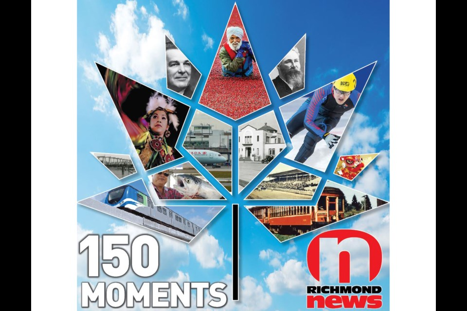 150 moments that defined Richmond, up to 2017, Canada's 150th anniversary.