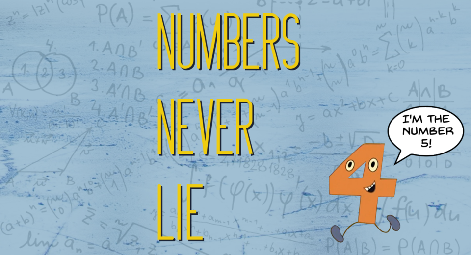 Numbers Never Lie Banner
