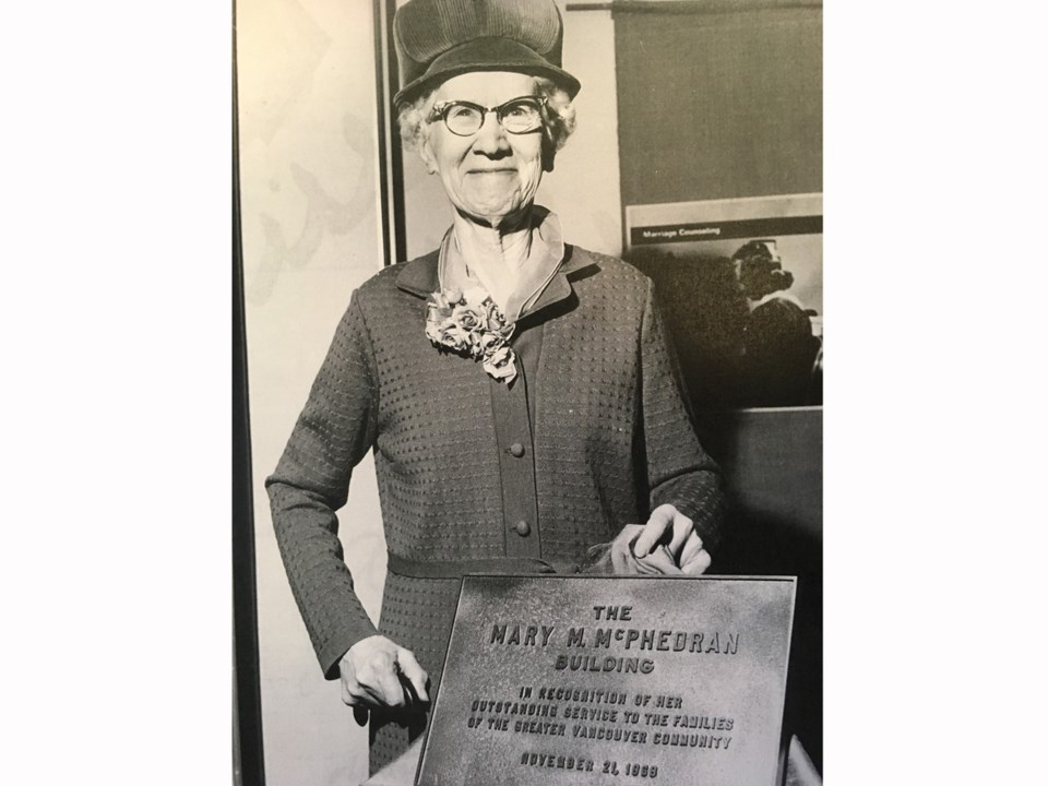 Mary McPhedran was the founding executive director for what was then called the Central Welfare Bure