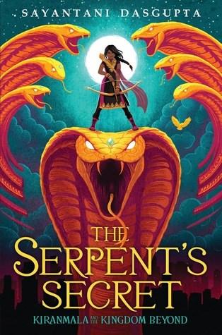 The Serpent's Secret by Sayantani DasGupta