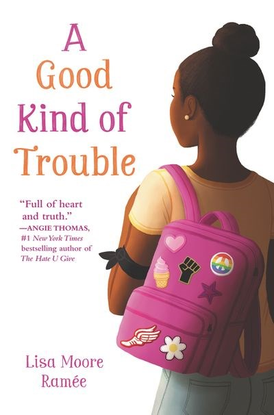 A Good Kind of Trouble by Lisa Moore