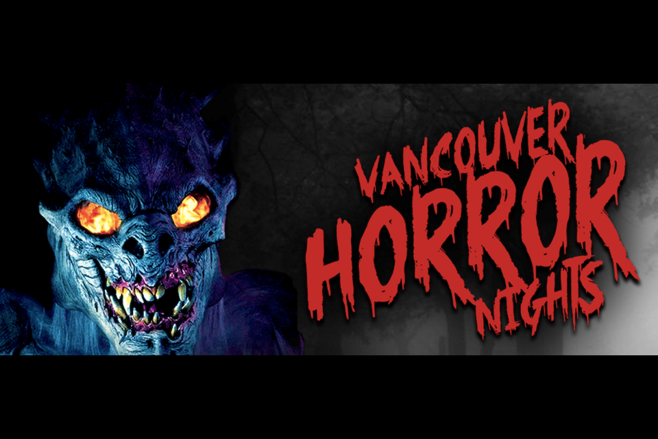 Vancouver Horror Nights is coming to Port Coquitlam for the month of October, featuring an adult Fear Maze from 6-11 p.m. nightly and a children's themed Boogieman Bash daily from 11 a.m. to 4 p.m.