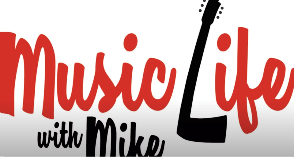 Music Life with Mike