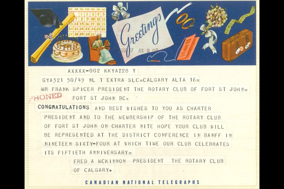 A telegram from Calgary congratulating the Fort St. John Rotary Club on its charter in 1963.