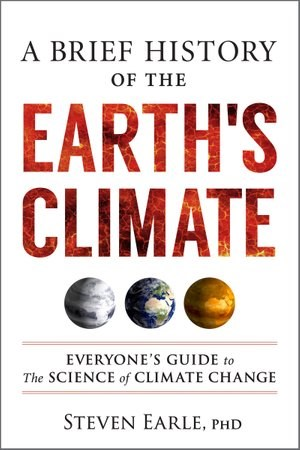 book A Brief History of The Earth's Climate: Everyone's Guide to the Science of Climate Change