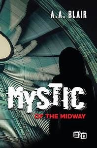 1.The Mystic of the Midway