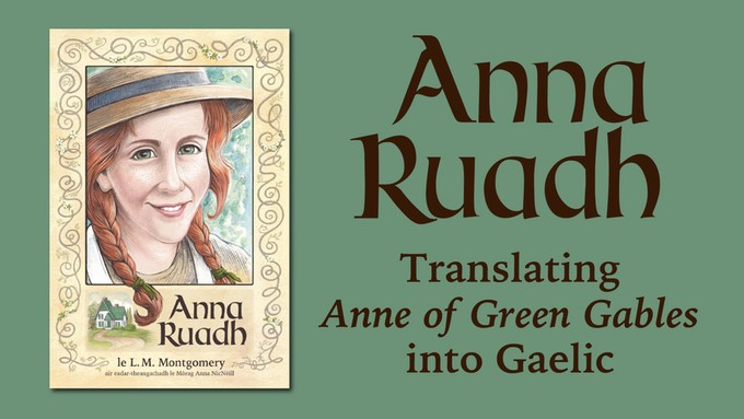 anne of green gables - gaelic-kickstarter
