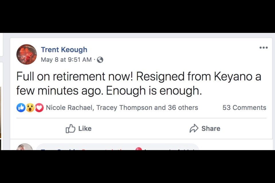 From a social media page assigned to Trent Keough on the same day the president of Keyano College gave his resignation.