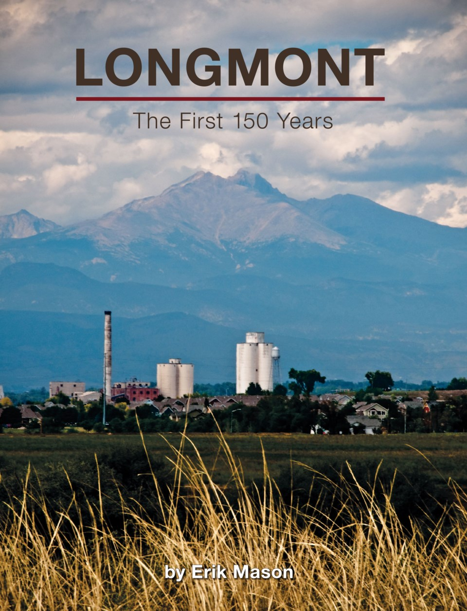 2020_10_18_LL_book_Longmont_first_150_years_cover