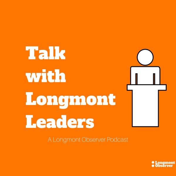 Talk With Longmont Leaders TWLL