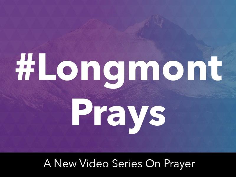 Longmont Prays 800×600