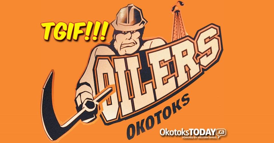 !TGIF Okotoks Oilers