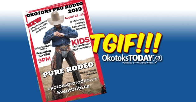 Tgif Okotoks Pro Rodeo Tickets Winner Okotokstoday Ca