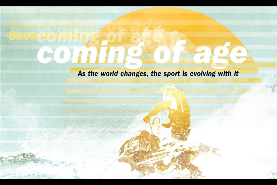 Snowmobiling's coming of age - As the world changes, the sport is evolving with it.