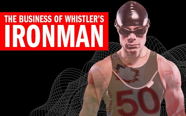 The business of Whistler's Ironman. By Jennifer Thuncher