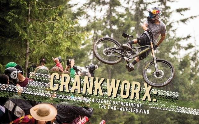 Crankworx a sacred gathering of the two-wheeled kind. photo by clint trajan courtesy of crankworx