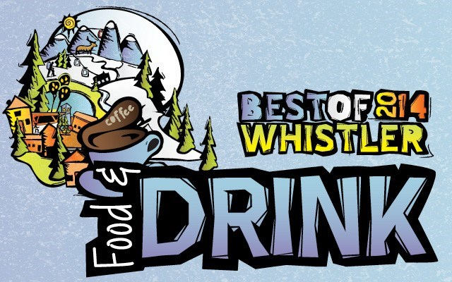 Best of Whistler 2014: Food and Drink. by Pique Staff