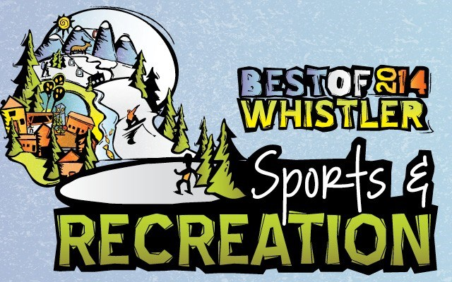 Best of Whistler 2014: Sports and Recreation. by Pique Staff
