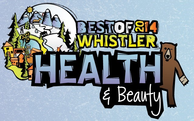 Best of Whistler 2014: Health and Beauty. by Pique Staff