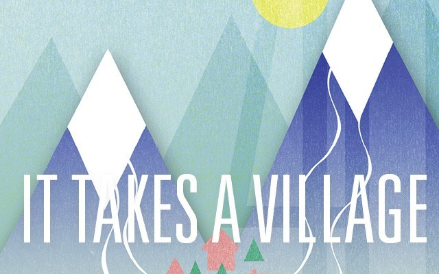It takes a Village. Story by Bob Barnett