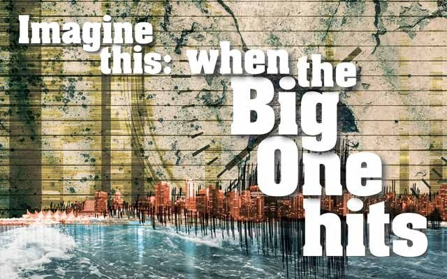 Imagine this: When the Big One hits. feature story by Nicola Jones