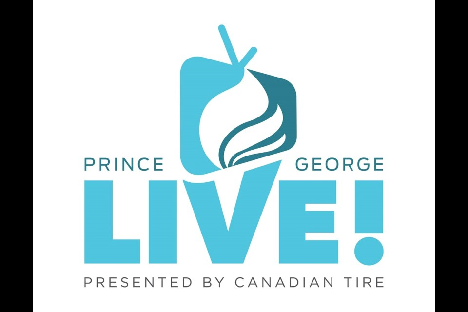 'Prince George LIVE!' is a virtual event hosted by the Prince George Community Foundation on Feb. 28, 2021, to raise funds for areas in greatest need during COVID-19.