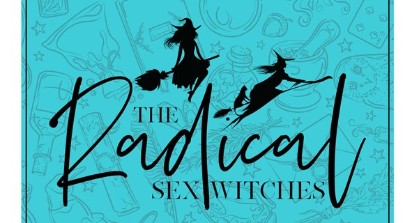 Radical Sex Witches for web