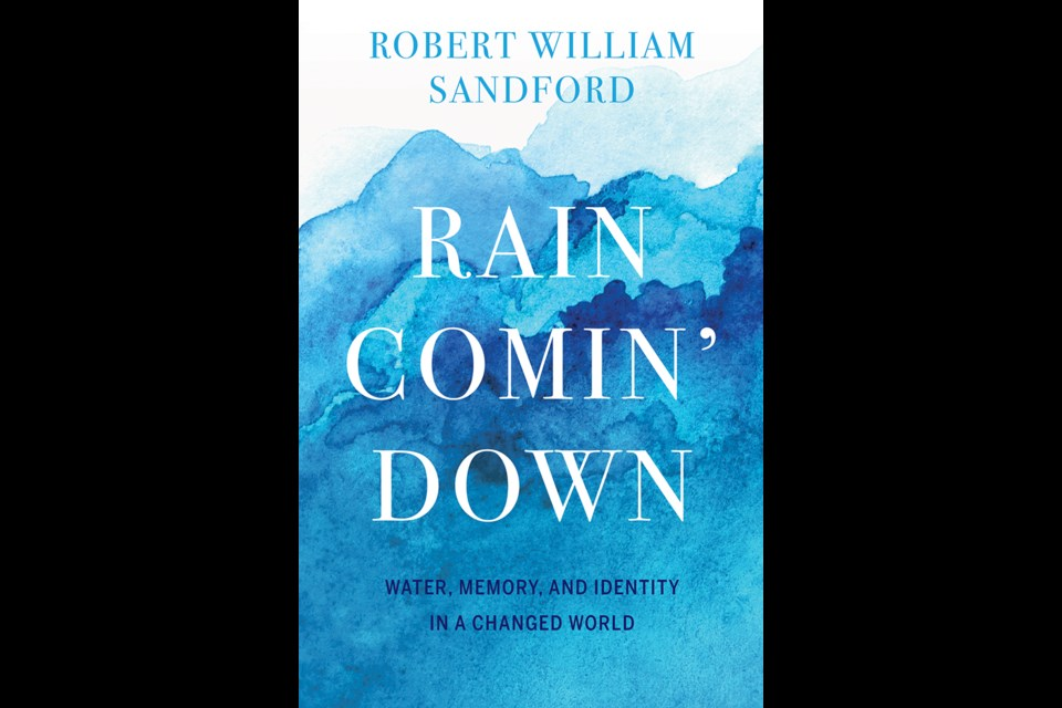 Rain Comin' Down by Robert William Sandford, published by Rocky Mountain Books.