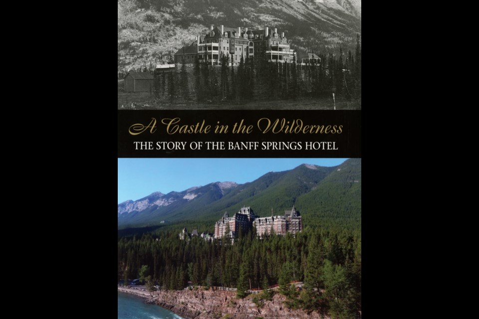 A Castle in the Clouds: The story of the Banff Springs Hotel by Bart Robinson, published by Banff-based Summerthought Publishing.