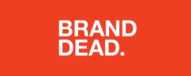 Brand Dead