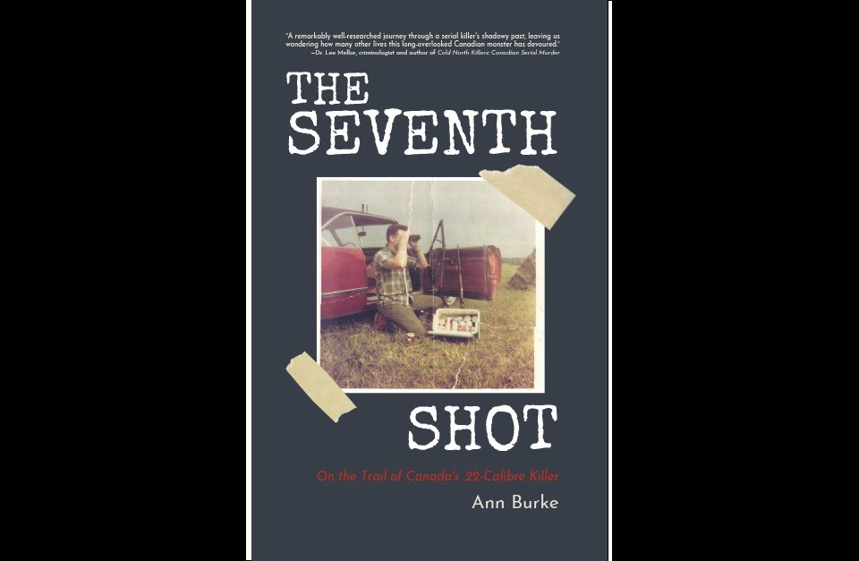 """A new true crime book, """"The Seventh Shot,"""" about two brutal sex slayings in rural communities in York Region north of Toronto in the spring of 1970, is a chilling tale about a ruthless criminal, the innocent lives he destroyed, and the dedicated police officers who solved the case. A Sudbury pawn shop played a role in the culprit's arrest and conviction."""