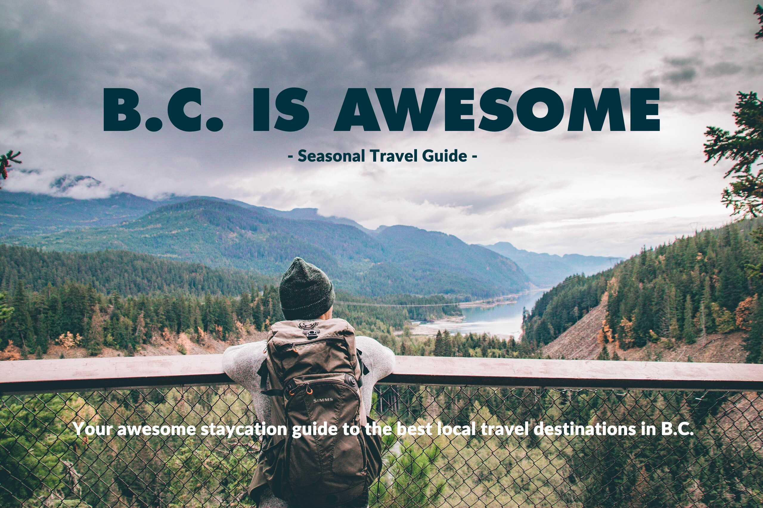B.C. IS AWESOME FALL WINTER