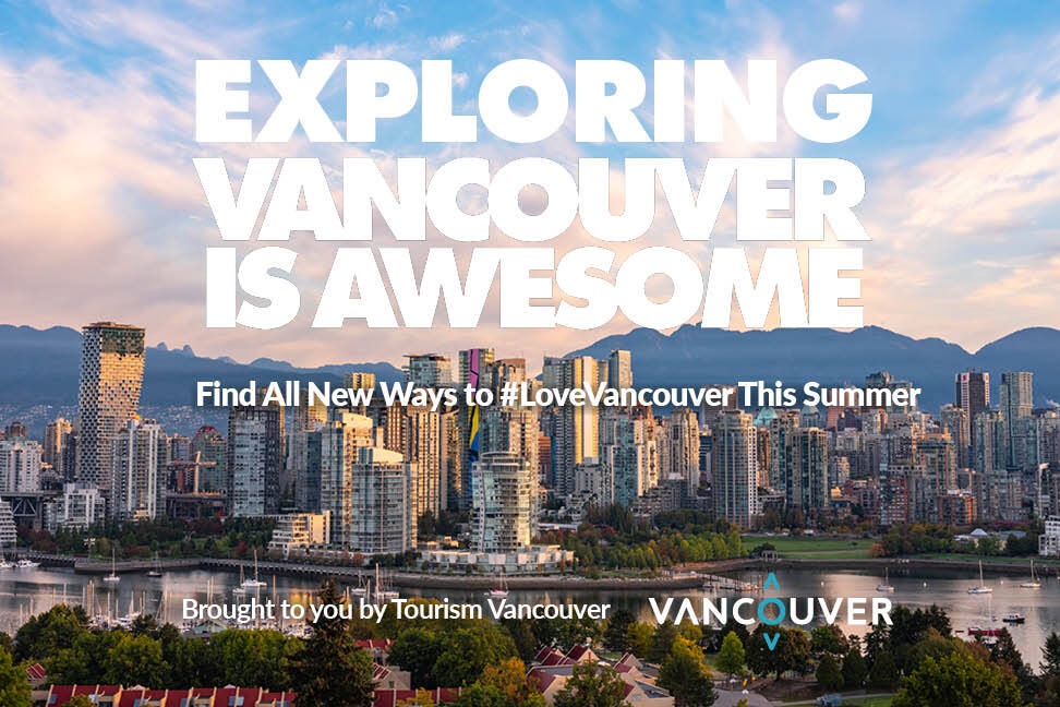 EXPLORING VANCOUVER IS AWESOME