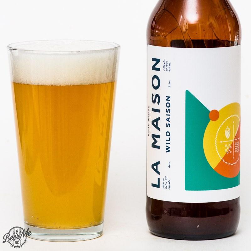 Four Winds La Maison Wild Saison - Beer Me BC