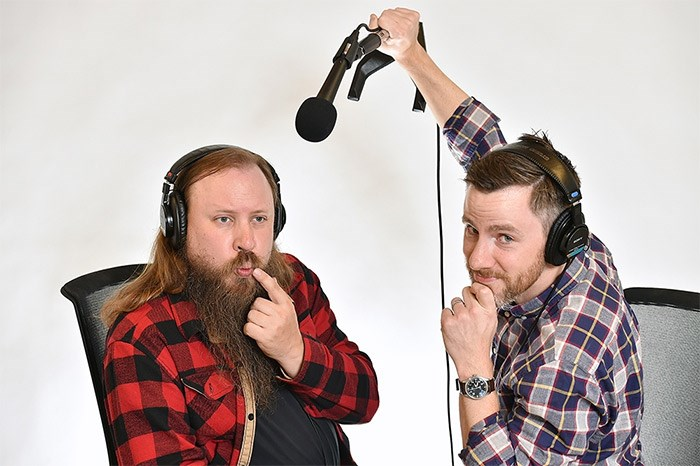 """""""Our show is just us talking for 90 minutes trying to make each other laugh. Before podcasting, there was no format for that,"""" says Dave Shumka, right. Dan Toulgoet photo"""