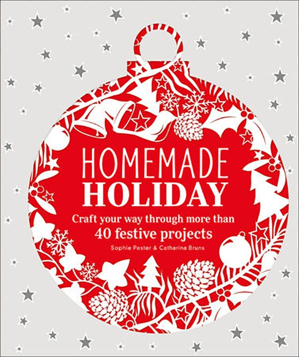 Homemade Holiday by Sophie Pester