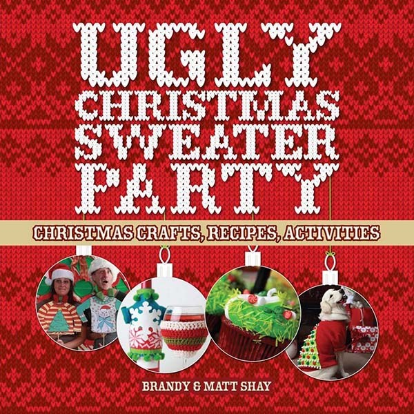 Ugly Christmas Sweater Party by Brandy and Matt Shay