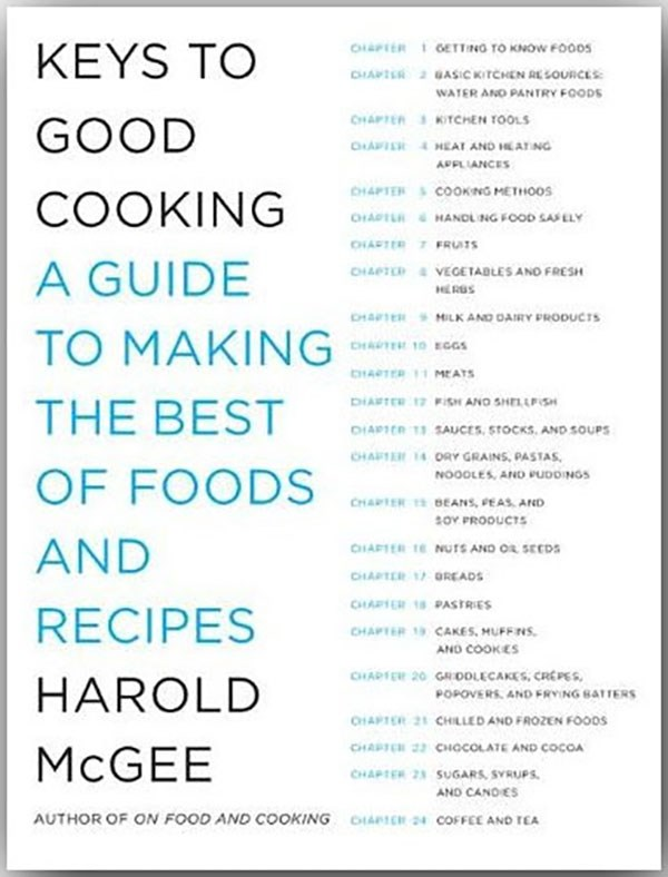 Keys to Good Cooking by Harold McGee