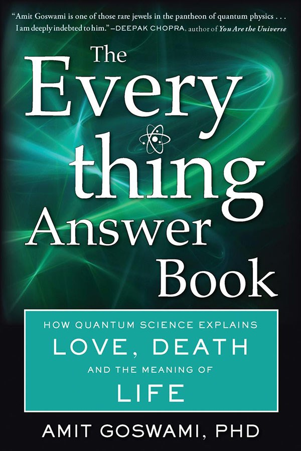 The Everything Answer Book by Amit Goswami