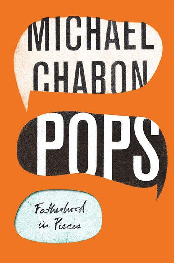 Pops by Michael Chabon